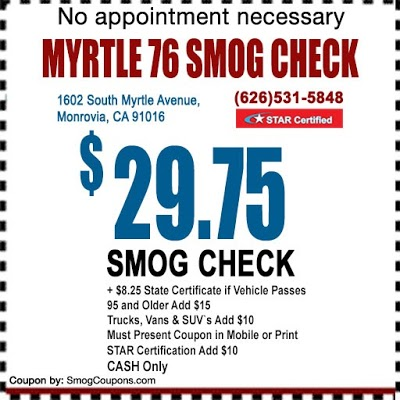 Myrtle 76 Smog Check Smog Location Near Me 1602 S Myrtle Ave